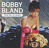 "Songtexte von Bobby ""Blue"" Bland - Here We Go Again"