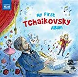 Various Artists My First Tchaikovsky Album (Naxos: 8578214)