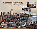 Changing Jersey City: A History in Photographs