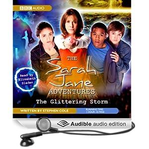 The Sarah Jane Adventures: The Glittering Storm (Unabridged)