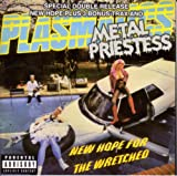 New Hope for the Wretched Plasmatics
