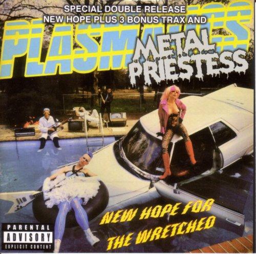 Plasmatics - New Hope For The Wretched Metal Priestess - Zortam Music