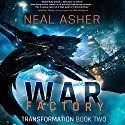 War Factory Audiobook by Neal Asher Narrated by Jonathan Yen