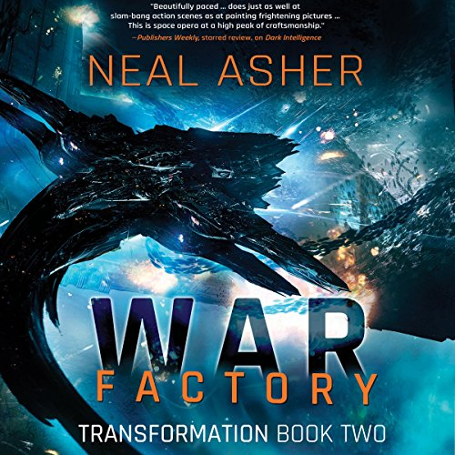 War Factory (Transformation #2) - Neal Asher