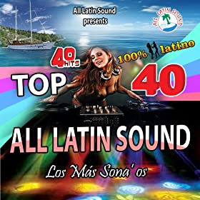 Megamix Top 40 All Latin Sound
