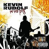Let It Rock (featuring Lil Wayne) [Explicit] ~ Kevin Rudolf