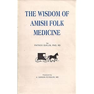 the wisdom of amish folk medicine