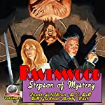 Ravenwood: Stepson of Mystery, Volume 1 | Frank Schildiner,B.C. Bell,Bill Gladman,Bobby Nash