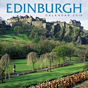 2015 Edinburgh - Scotland Calendar