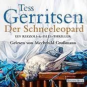 Der Schneeleopard (Maura Isles / Jane Rizzoli 11) | [Tess Gerritsen]