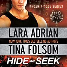 Hide and Seek (Phoenix Code 3 & 4) (       UNABRIDGED) by Lara Adrian, Tina Folsom Narrated by Eric G. Dove