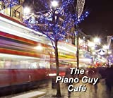 The Piano Guy Cafe - Cd
