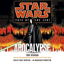 Star Wars: Fate of the Jedi: Apocalypse (       UNABRIDGED) by Troy Denning Narrated by Marc Thompson