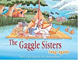 Gaggle Sisters Sing Again, The (The Gaggle Sisters) (1894222563) by Jackson, Chris