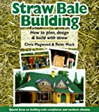 img - for Straw Bale Building: How to plan, design and build with straw book / textbook / text book