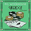 Ukridge Audiobook by P. G. Wodehouse Narrated by Jonathan Cecil