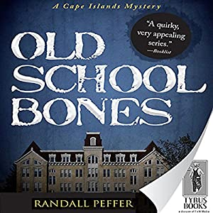 Old School Bones Audiobook