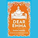 Dear Emma Audiobook by Katie Heaney Narrated by Sarah Franco