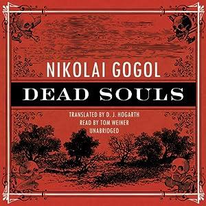 Dead Souls | [Nikolai Vasilievich Gogol]