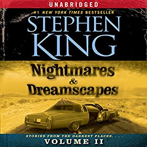 Nightmares & Dreamscapes, Volume II Audiobook