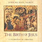 The Birth of Jesus: A Celebration of...