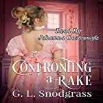 Confronting a Rake: The Beaumonts, Book 1 | G.L. Snodgrass