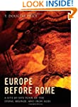 Europe before Rome: A Site-by-Site To...