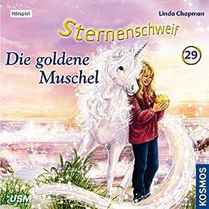 Die goldene Muschel (Sternenschweif 29) Hörspiel