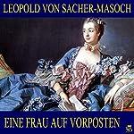 Eine Frau auf Vorposten   Leopold von Sacher-Masoch