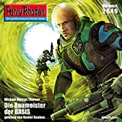 Die Baumeister der Basis (Perry Rhodan 2649)   Michael Marcus Thurner