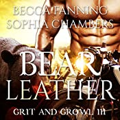 Bear Leather: Grit and Growl, Book 3 | Becca Fanning