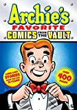 Archies Favorite Comics from the Vault