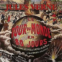 Le tour du monde en 80 jours Performance Auteur(s) : Jules Verne Narrateur(s) : Jean Debucourt, Robert Hirsch, Jean Piat, Michel Galabru, Jean-Pierre Marielle, Jean-Paul Belmondo
