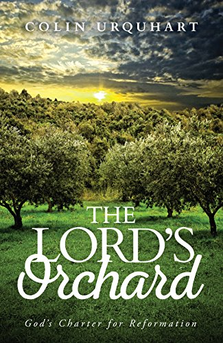 The Lord's Orchard: God's Charter for Reformation PDF