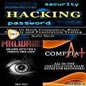 Hacking + Malware + CompTIA A+ Audiobook by  Solis Tech Narrated by Millian Quinteros