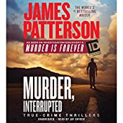 Murder, Interrupted | [James Patterson]