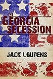 The Georgia Secession (1809 Book 2)