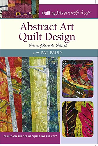 Abstract Art Quilt Design: From Start to Finish (Art Quilt Design compare prices)