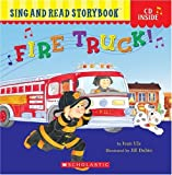 Fire Truck! (Sing and Read Storybook (Book & CD))