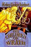 The Children of Wrath: The Renshai Chronicles (0886777852) by Reichert, Mickey Zucker