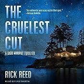 The Cruelest Cut: Jack Murphy Thriller Series, Book 1   [Rick Reed]