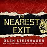The Nearest Exit (       UNABRIDGED) by Olen Steinhauer Narrated by David Pittu