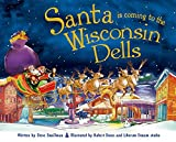 Santa Is Coming to the Wisconsin Dells