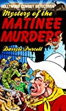 img - for Mystery of the Matinee Murders (Hollywood Cowboy Detectives) book / textbook / text book