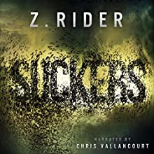Suckers: A Horror Novel (       UNABRIDGED) by Z. Rider Narrated by Chris Vallancourt