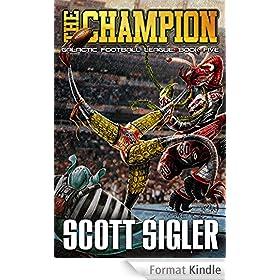 THE CHAMPION (Galactic Football League Book 5) (English Edition)