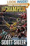 THE CHAMPION (Galactic Football League Book 5)
