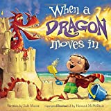 img - for When a Dragon Moves In book / textbook / text book