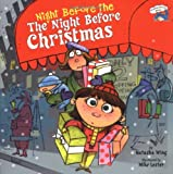 The Night Before the Night Before Christmas (Reading Railroad Books) (0448428725) by Wing, Natasha