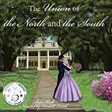 The Union of the North and the South (       UNABRIDGED) by Ann Mock Narrated by Kendall Atkins Livick
